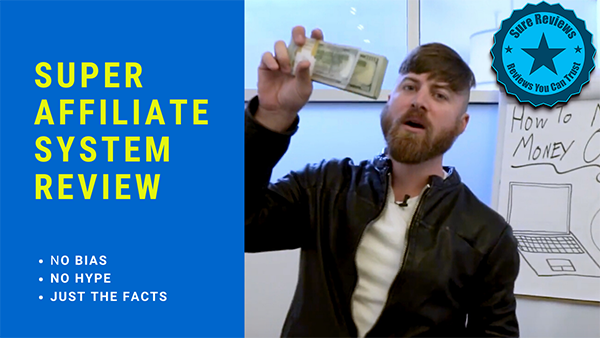 Super Affiliate System Review John Crestani